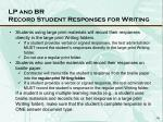 lp and br record student responses for writing