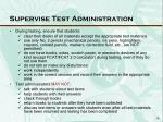 supervise test administration