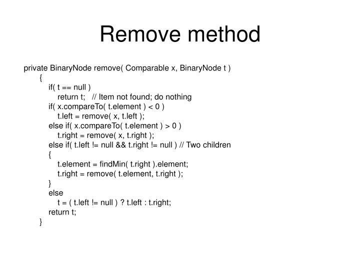 Remove method