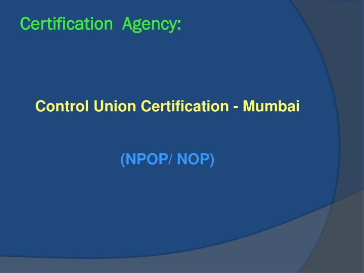 Certification  Agency: