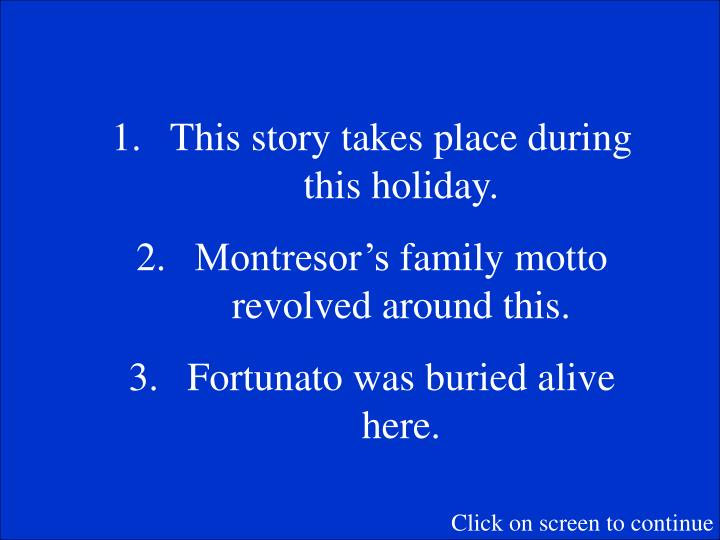 This story takes place during this holiday.