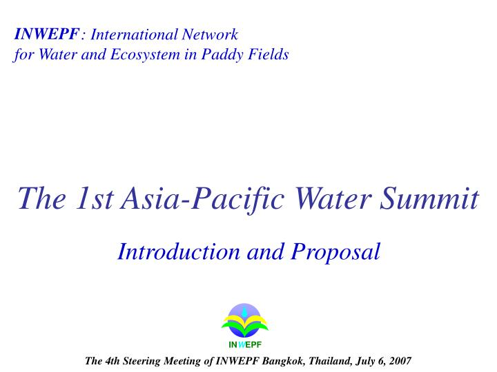 the 1st asia pacific water summit n.