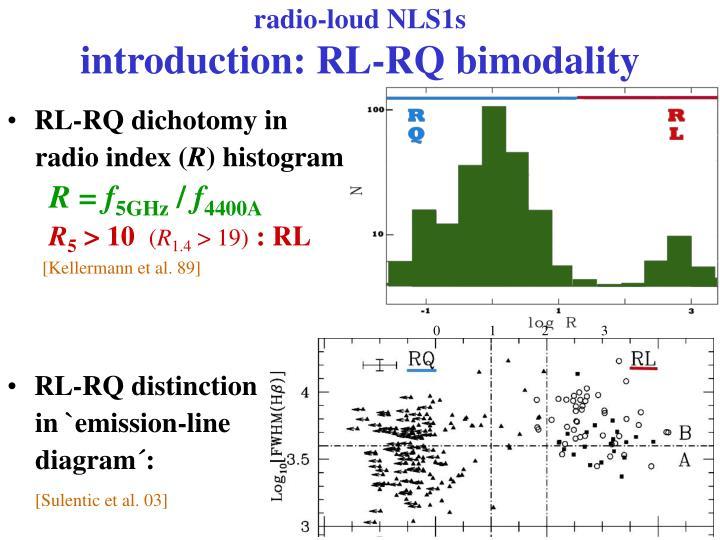 Radio loud nls1s introduction rl rq bimodality1