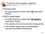 cooking immutable objects