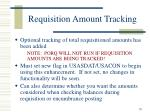 requisition amount tracking