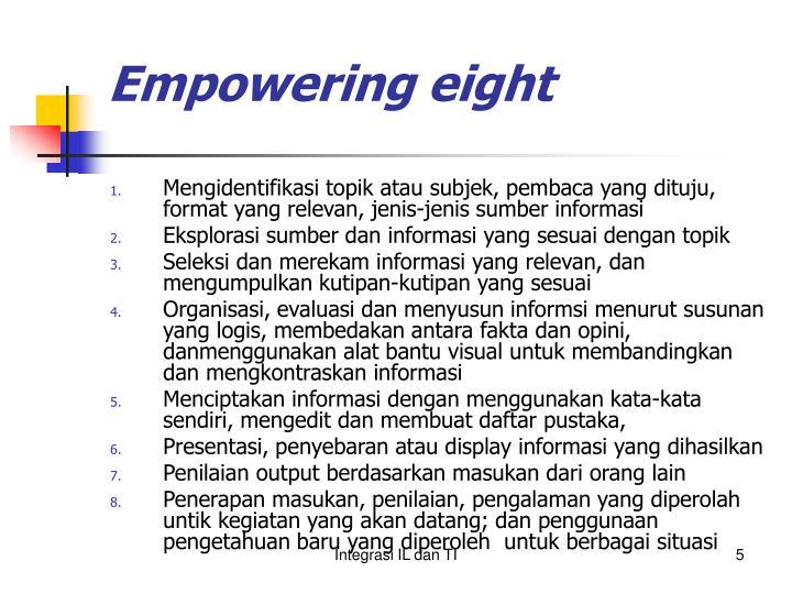 Empowering eight
