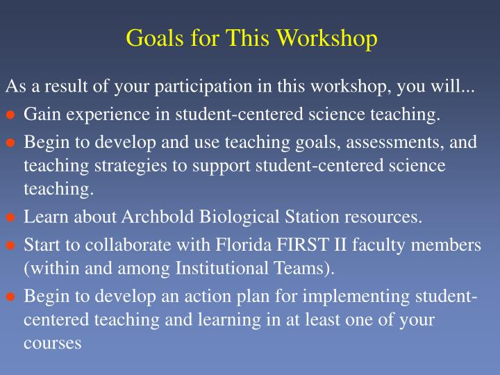 Goals for This Workshop