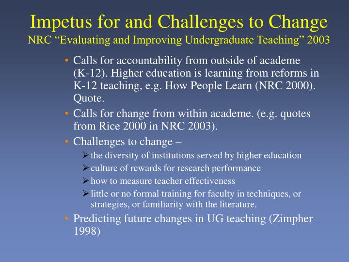 Impetus for and Challenges to Change