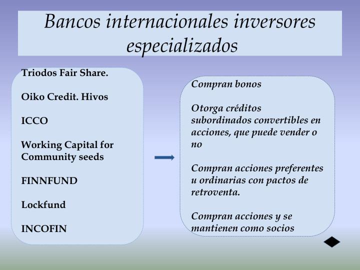 Bancos internacionales inversores
