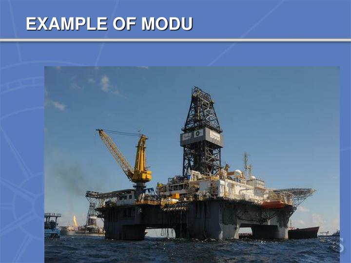 EXAMPLE OF MODU