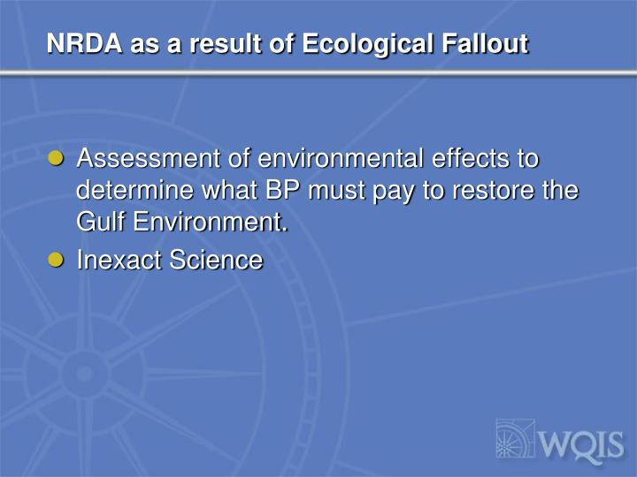 NRDA as a result of Ecological Fallout