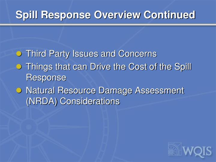 Spill Response Overview Continued