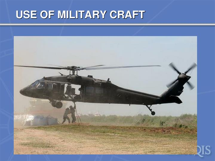 USE OF MILITARY CRAFT