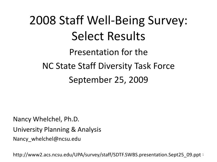 2008 staff well being survey select results n.