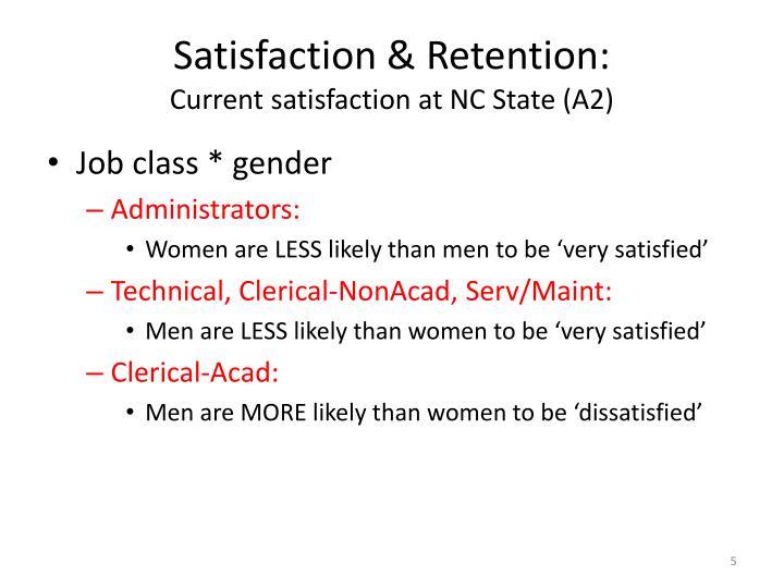 Satisfaction & Retention: