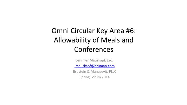 Omni circular key area 6 allowability of meals and conferences
