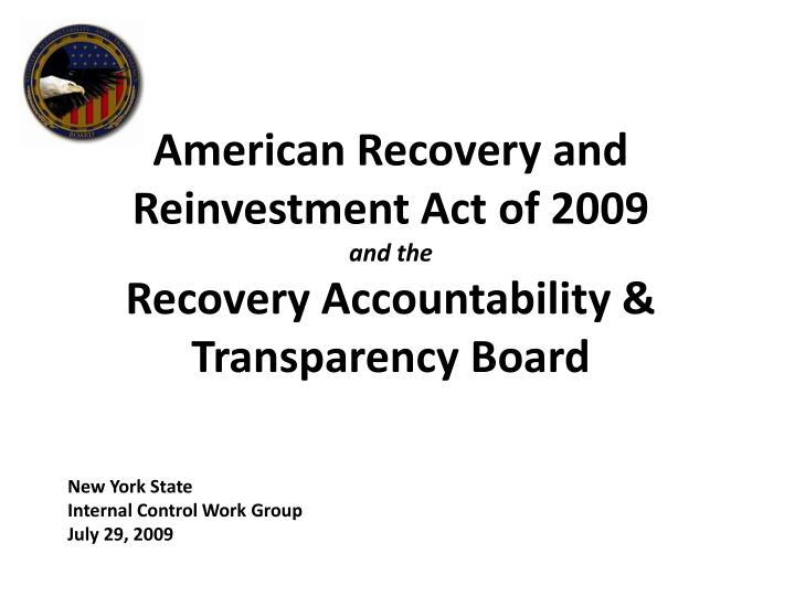 american recovery and reinvestment act of 2009 and the recovery accountability transparency board