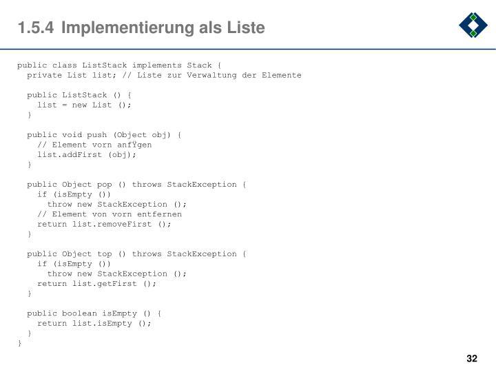 1.5.4Implementierung als Liste