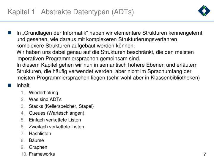 Kapitel 1Abstrakte Datentypen (ADTs)