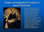 virgen entregando el rosario a santo domingo