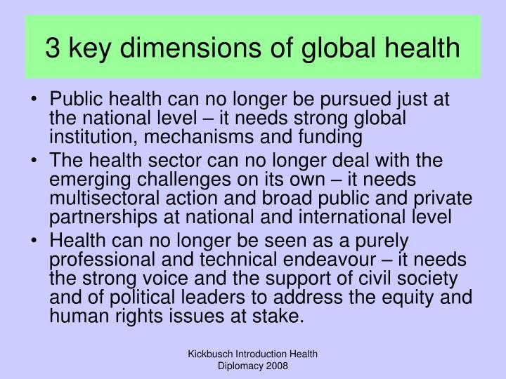 3 key dimensions of global health