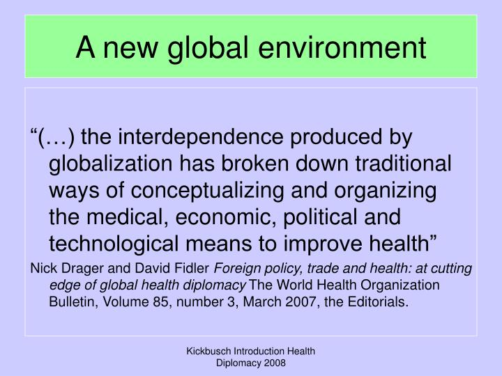 A new global environment