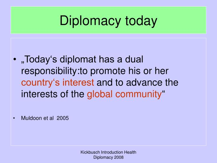 Diplomacy today