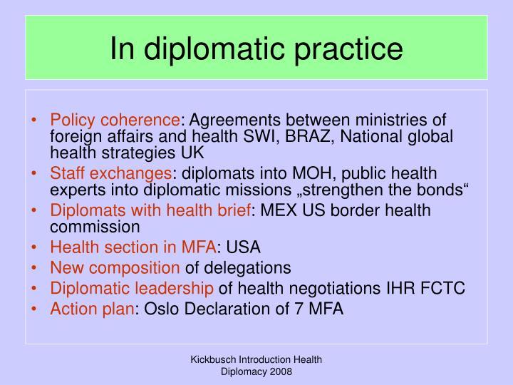 In diplomatic practice
