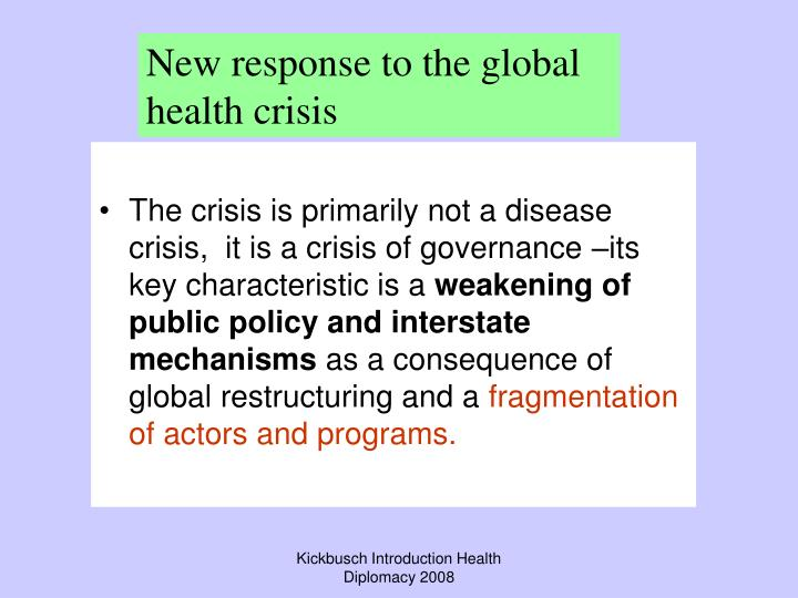 The crisis is primarily not a disease crisis,  it is a crisis of governance –its key characteristic is a