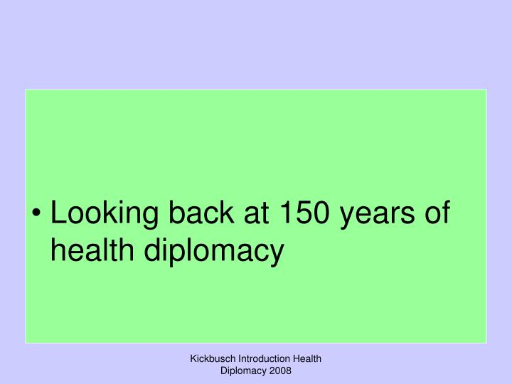 Looking back at 150 years of health diplomacy