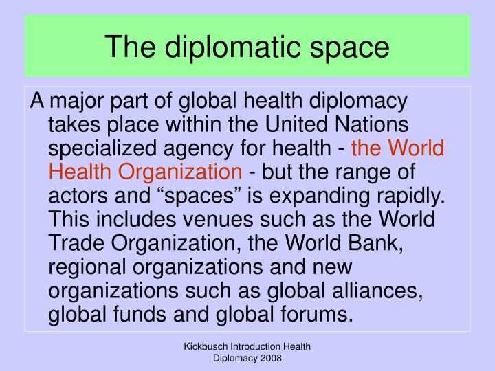 The diplomatic space