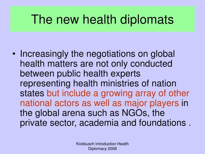 The new health diplomats