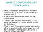when a corporate gift won t work