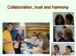 collaboration trust and harmony