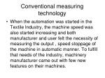 conventional measuring technology