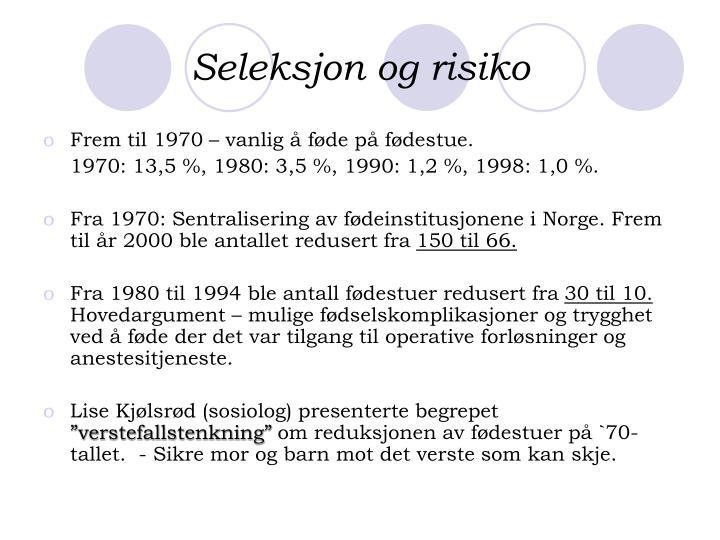 Seleksjon og risiko