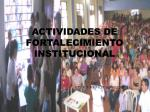 actividades de fortalecimiento institucional
