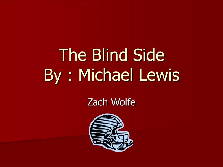 the blind side by michael lewis n.