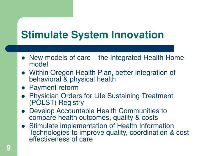 Stimulate System Innovation