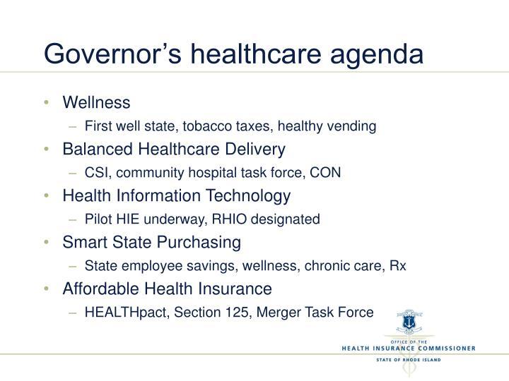 Governor's healthcare agenda