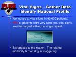 vital signs gather data identify national profile