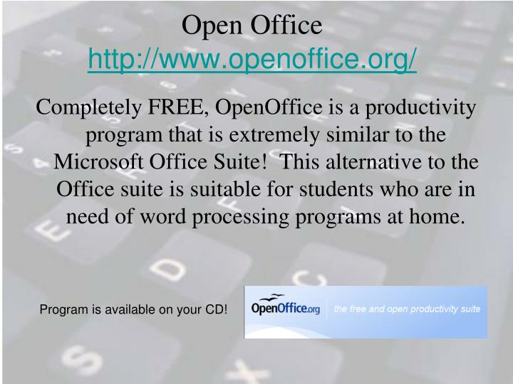 Open office http www openoffice org