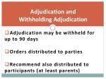 adjudication and withholding adjudication
