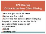 epc hearing critical attendees often missing
