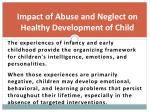 impact of abuse and neglect on healthy development of child
