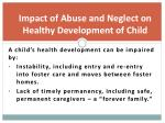 impact of abuse and neglect on healthy development of child2