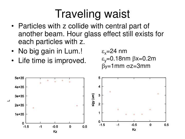 Traveling waist