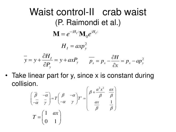 Waist control-II   crab waist