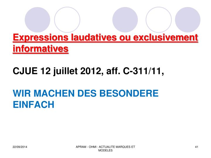 Expressions laudatives ou exclusivement informatives