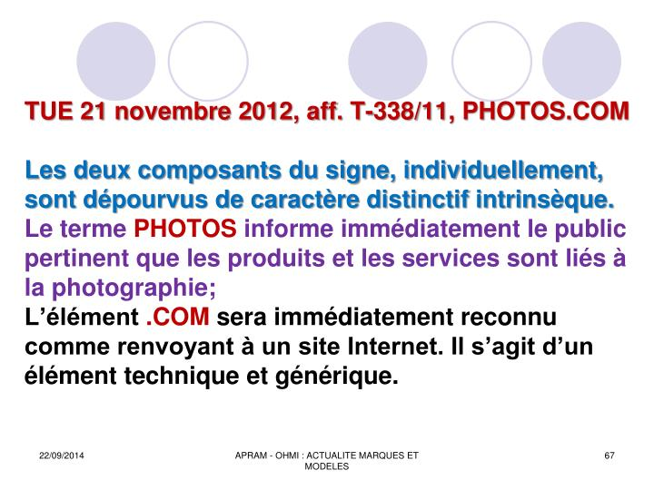 TUE 21 novembre 2012, aff. T-338/11, PHOTOS.COM